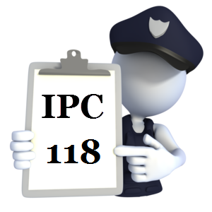 India Penal Code IPC-118