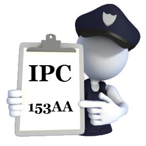 Indian Penal Code IPC-153AA