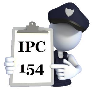 Indian Penal Code IPC-154