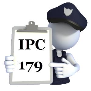 Indian Penal Code IPC-179