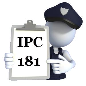 Indian Penal Code IPC-181