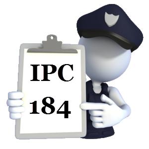Indian Penal Code IPC-184