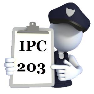 Indian Penal Code IPC-203