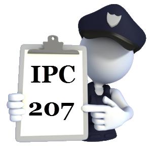 Indian Penal Code IPC-207