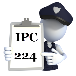 Indian Penal Code IPC-224