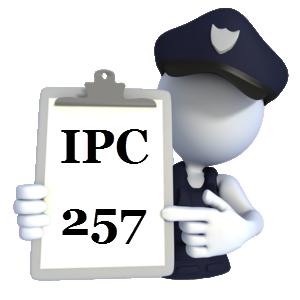 Indian Penal Code IPC-257