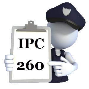 Indian Penal Code IPC-260
