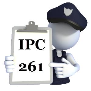 Indian Penal Code IPC-261