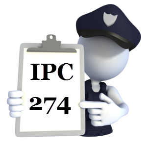 Indian Penal Code IPC-274