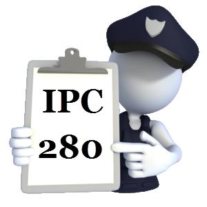 Indian Penal Code IPC-280