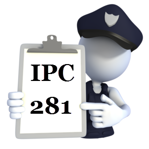 Indian Penal Code IPC-281