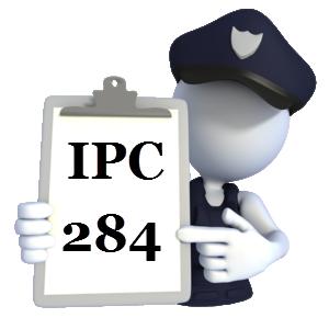 Indian Penal Code IPC-284