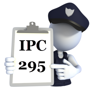 Indian Penal Code IPC-295