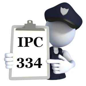 Indian Penal Code IPC-334