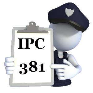 Indian Penal Code IPC-381