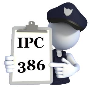 Indian Penal Code IPC-386