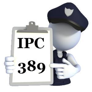 Indian Penal Code IPC-389